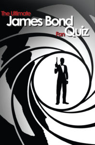 A James Bond quiz for the fans - The Ultimate James Bond Fan Quiz cover